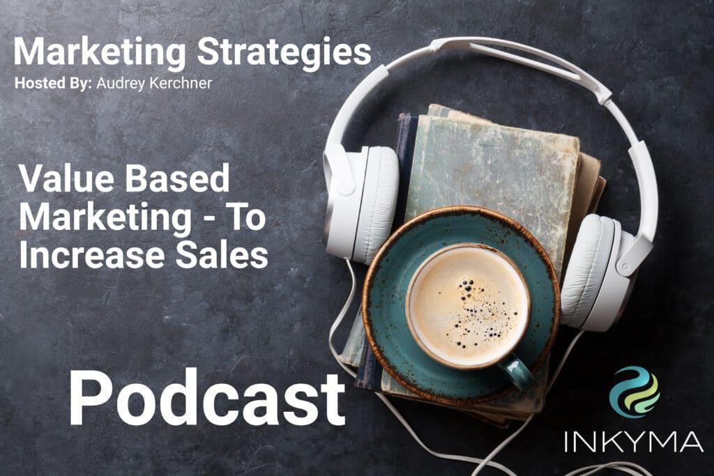 Value Based Marketing Podcast