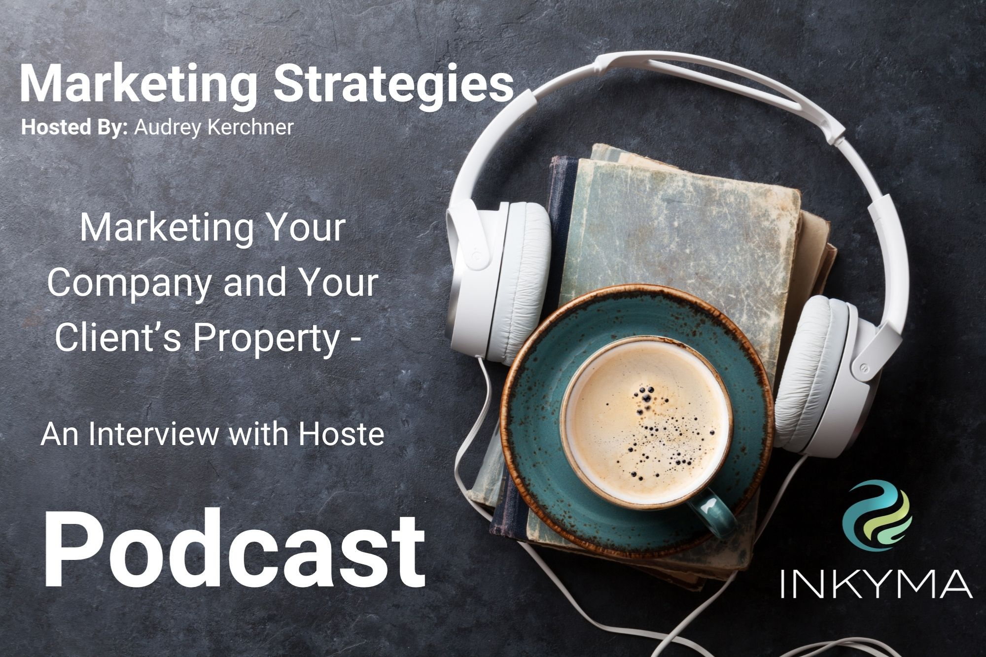 Marketing Your Company and Your Client's Property